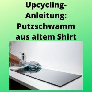 Upcycling-Anleitung Putzschwamm aus altem Shirt