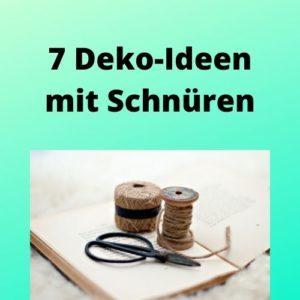 7 Deko-Ideen mit Schnüren
