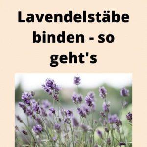 Lavendelstäbe binden - so geht's