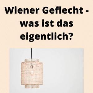 Wiener Geflecht - was ist das eigentlich