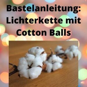 Bastelanleitung Lichterkette mit Cotton Balls