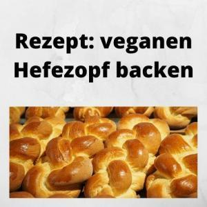 Rezept veganen Hefezopf backen