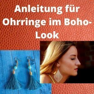 Anleitung für Ohrringe im Boho-Look